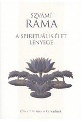 A spirituális élet lényege /Útmutató társ a keresőknek