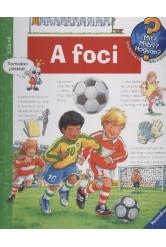 A foci /Mit? Miért? Hogyan? 24.