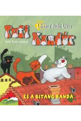 Pufi Kandúr és a Bitang Banda