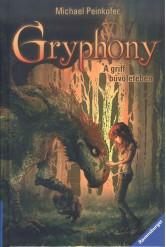 A griff bűvöletében /Gryphony 1.