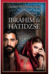 Ibrahim és Hatidzse 1. rész /Szulejmán-sorozat 4.