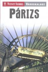 Párizs /Nyitott szemmel