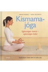 Kismamajóga /Egészséges mama - egészséges baba