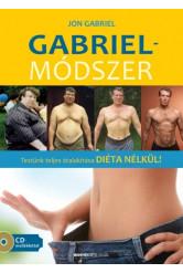 Gabriel-módszer /Testünk teljes átalakítása diéta nélkül! + CD-melléklet