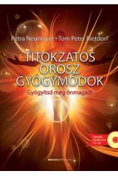Titokzatos orosz gyógymódok /Gyógyítsd meg önmagad! + ajándék meditációs cd-vel