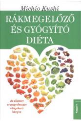 Rákmegelőző és gyógyító diéta /Az elismert orvosprofesszos világsikerű könyve