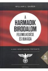A Harmadik Birodalom felemelkedése és bukása II. /A náci Németország története