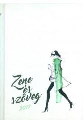Zséda 2017. /Zene és szöveg