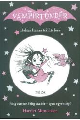 Holdas Hanna iskolás lesz - Vámpírtündér sorozat 2.