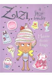 Zizi, a fagyitündér /Matricás öltöztetőkönyv