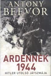 Ardennek 1944 /Hitler utolsó játszmája