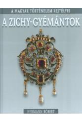 A Zichy-gyémántok /A magyar történelem rejtélyei 08.