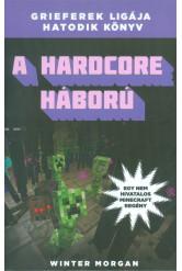 A hardcore háború