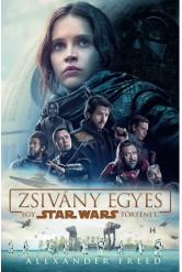 Star Wars: Zsivány egyes /Egy Star Wars történet (kemény)