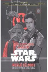 Star Wars: Mozgó célpont /Leia hercegnő kalandjai