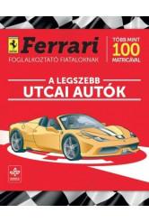 A legszebb utcai autók /Ferrari foglalkoztató fiataloknak több mint 100 matricával