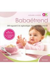 Babaétrend /200 egyszerű és egészséges étel gyermekünknek (2. kiadás)