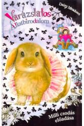 Varázslatos állatbirodalom (extra kiadás) /Milli csodás előadása