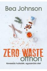 Zero Waste otthon /Kevesebb hulladék, egyszerübb élet