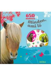 650 új matrica - Minden, ami ló (3. kiadás)
