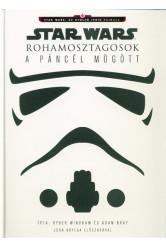 Star Wars: Rohamosztagosok - A páncél mögött
