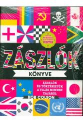 Zászlók könyve - Zászlók és történetük a világ minden tájáról /Több mint 250 matrica és egy térképes poszter
