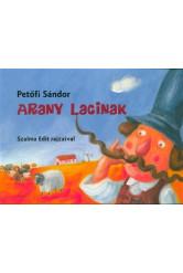 Arany Lacinak (3. kiadás)