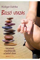 Belső utazás /Vezetett meditációk a belső úton
