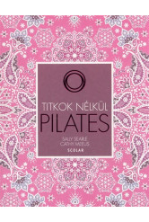 Pilates /Titkok nélkül