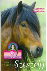 Szeszély /Tilly lovas történetei 9.