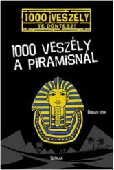 1000 veszély a piramisnál /1000 veszély - Te döntesz!