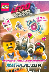 LEGO Movie 2. - Matricaözön /Matricás foglalkoztatókönyv 500 matricával!