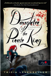 Daughter of the Pirate King - A kalózkirály lánya /A kalózkirály lánya 1.