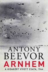 Arnhem - A hidakért vívott csata, 1944