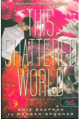 This Shattered World - Meggyötört világ