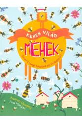 Kerek világ - Méhek - Méhek