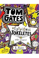 Tom Gates végtelenül tökéletes (pár dologban)