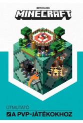 Minecraft: Útmutató a PVP-játékokhoz