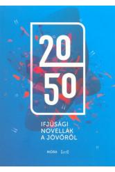 2050 - Ifjúsági novellák