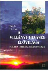 A Villányi-hegység élővilága - Kalauz természetbarátoknak