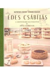 Édes csábítás - A legfinomabb hagyományos és diétás sütemények