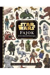Star Wars: Fajok enciklopédiája - Útmutató a galaxis élőlényeihez
