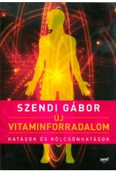 Új vitaminforradalom /Hatások és kölcsönhatások (2. kiadás)