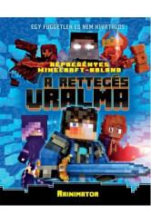 Minecraft: A rettegés uralma
