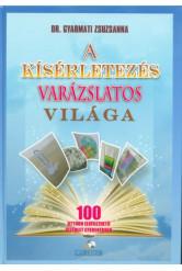 A kísérletezés varázslatos világa - 100 otthon elvégezhető kísérlet gyerekeknek (3. kiadás)