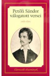Petőfi Sándor válogatott versei /Életreszóló olvasmányok