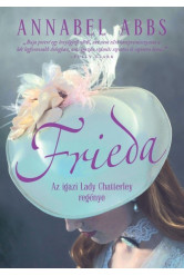 Frieda - Az igazi Lady Chatterley regénye