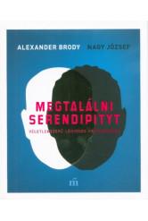 Megtalálni Serendipityt - Véletlenszerű lényeges felfedezések