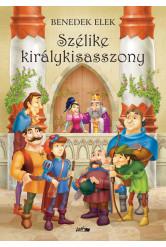 Szélike királykisasszony (új kiadás)