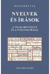 Nyelvek és írások - A világ 400 nyelve és a nyelvek írásai - Mesterművek